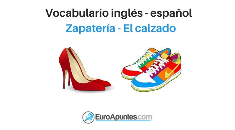 Calzado El Zapatería Inglés La Español Vocabulario 2H9DIE