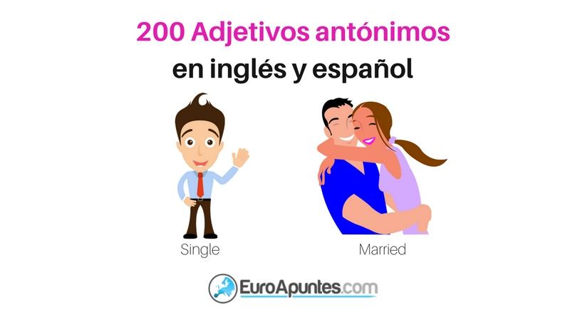 200 Adjetivos Antonimos Ingles Espanol on Small Y