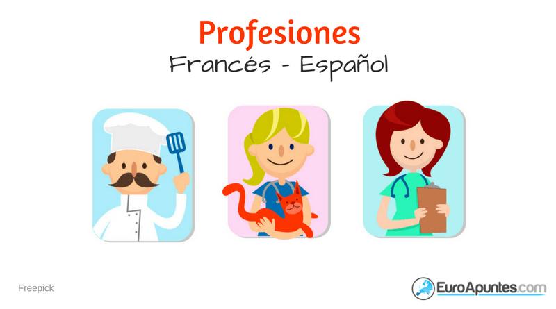 46 Profesiones En Francés Español
